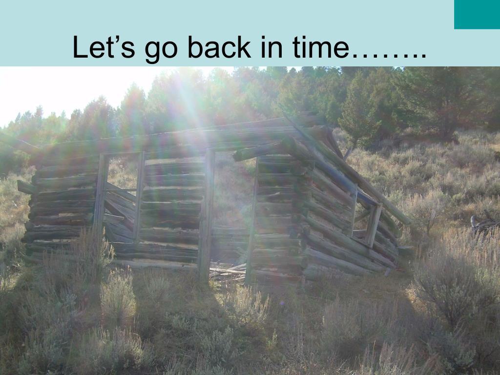 Let's go back in time……..