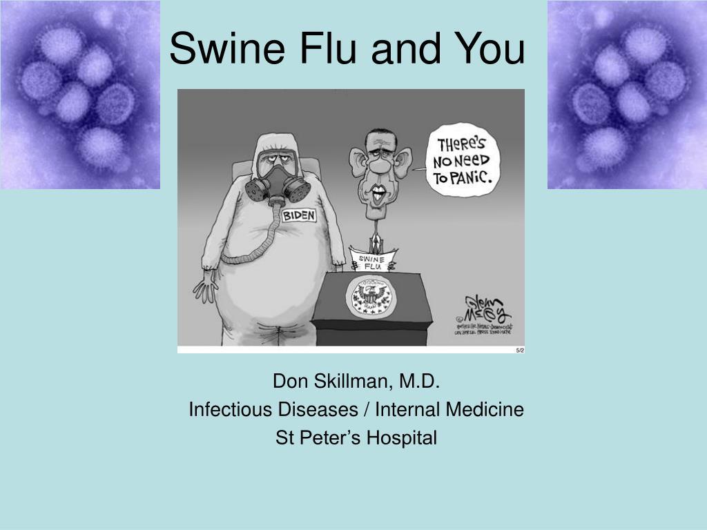 Swine Flu and You