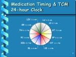 medication timing tcm 24 hour clock