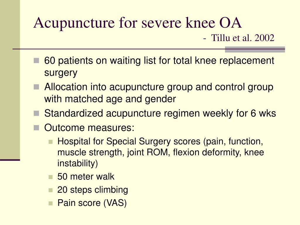 Acupuncture for severe knee OA