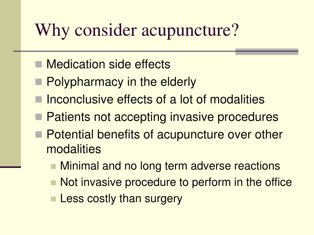 Why consider acupuncture?