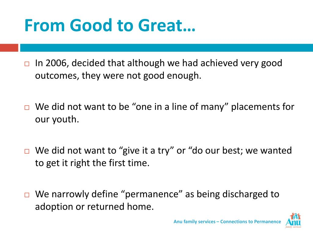 From Good to Great…