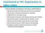 investment in tfc experiences in other states