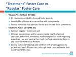 treatment foster care vs regular foster care