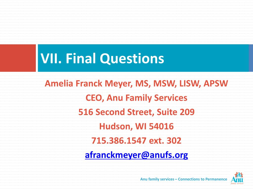 VII. Final Questions