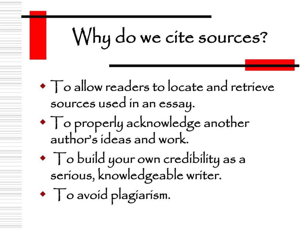 Why do we cite sources?