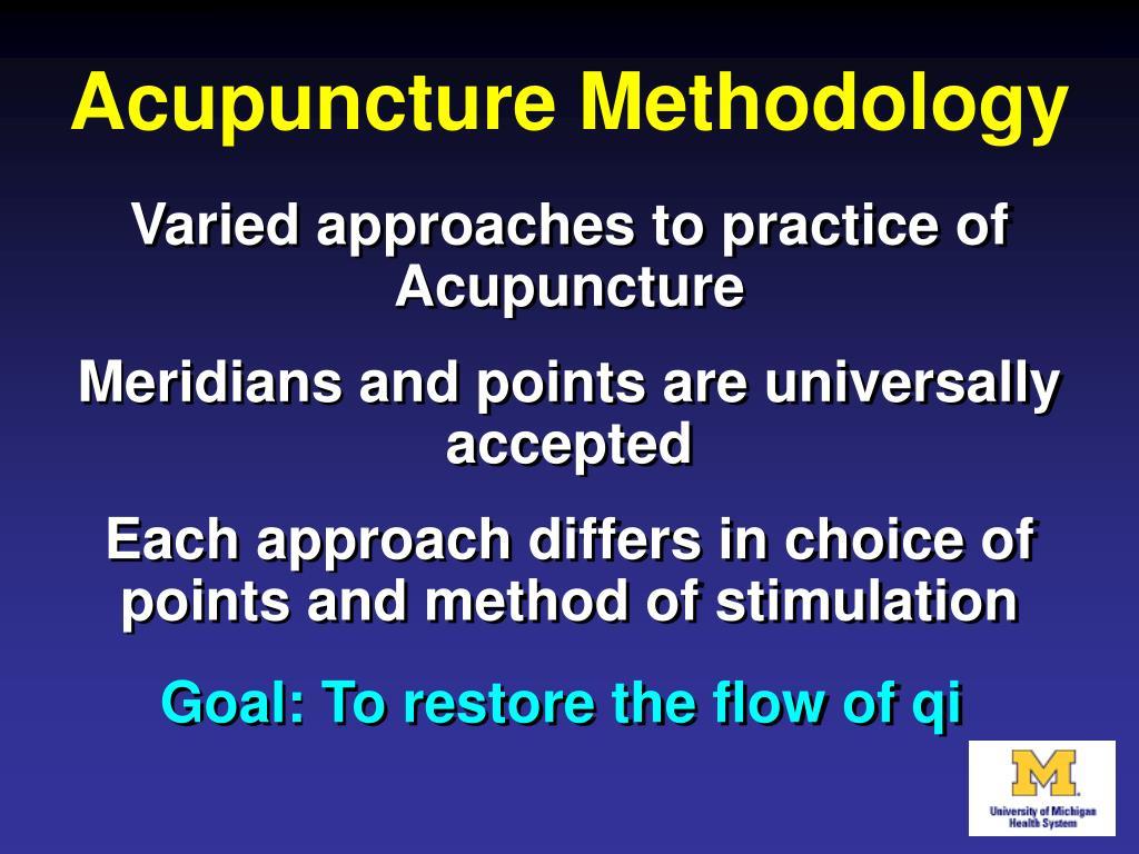 Acupuncture Methodology