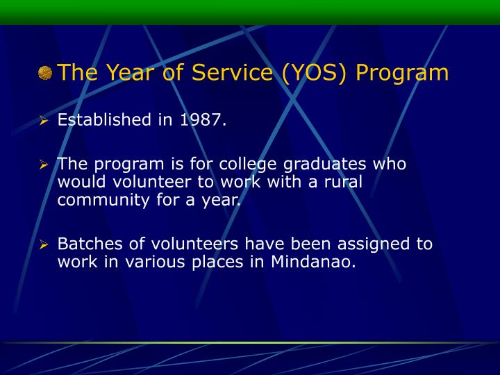 The Year of Service (YOS) Program