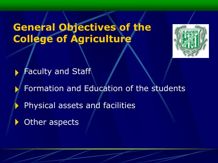 General Objectives of the  College of Agriculture