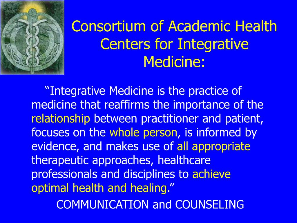 Consortium of Academic Health Centers for Integrative Medicine: