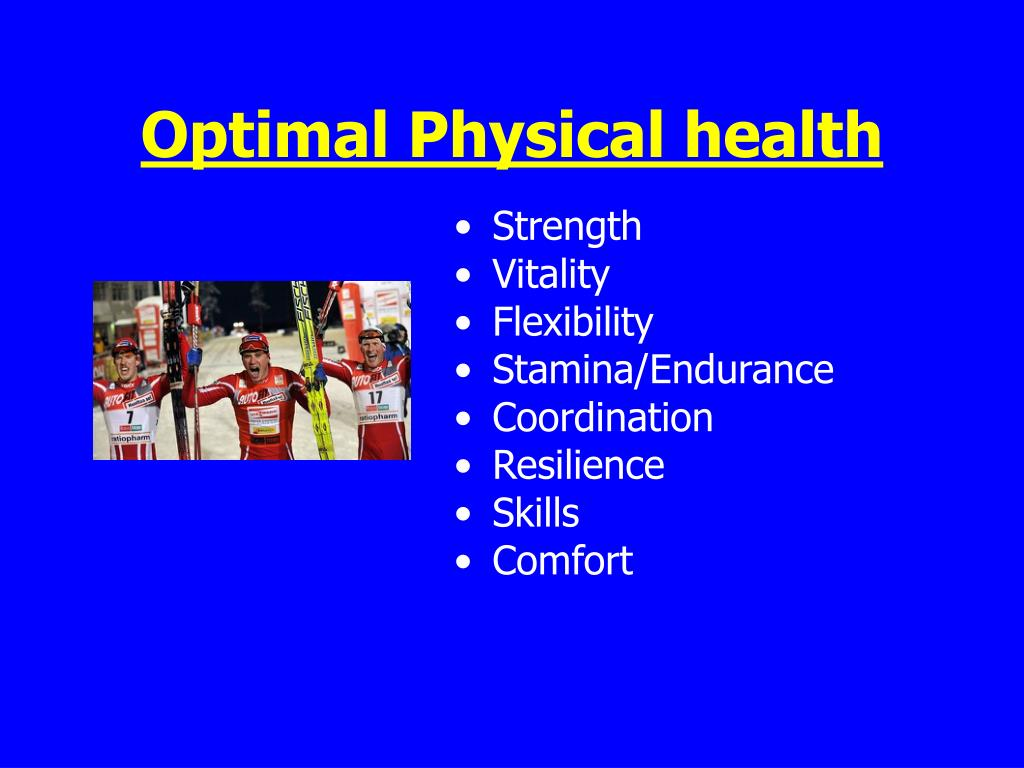 Optimal Physical health