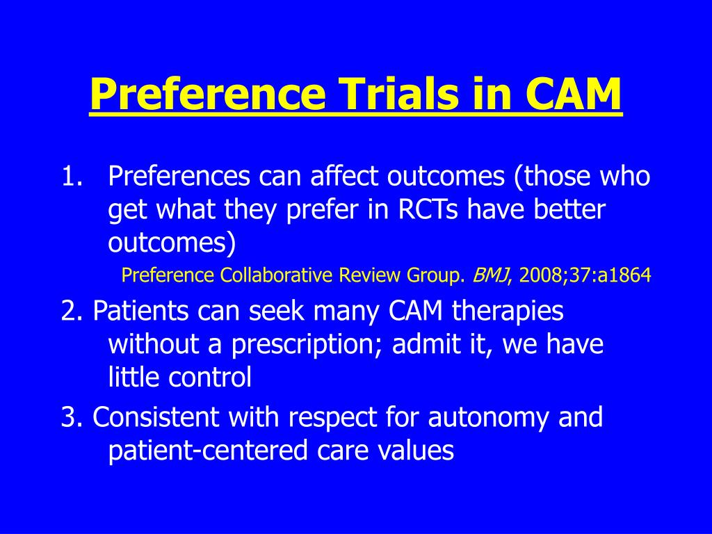 Preference Trials in CAM