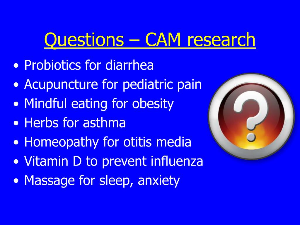 Questions – CAM research