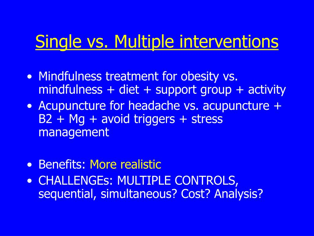 Single vs. Multiple interventions