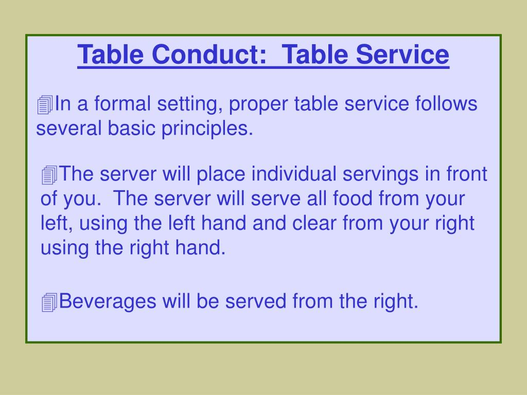 Table Conduct:  Table Service