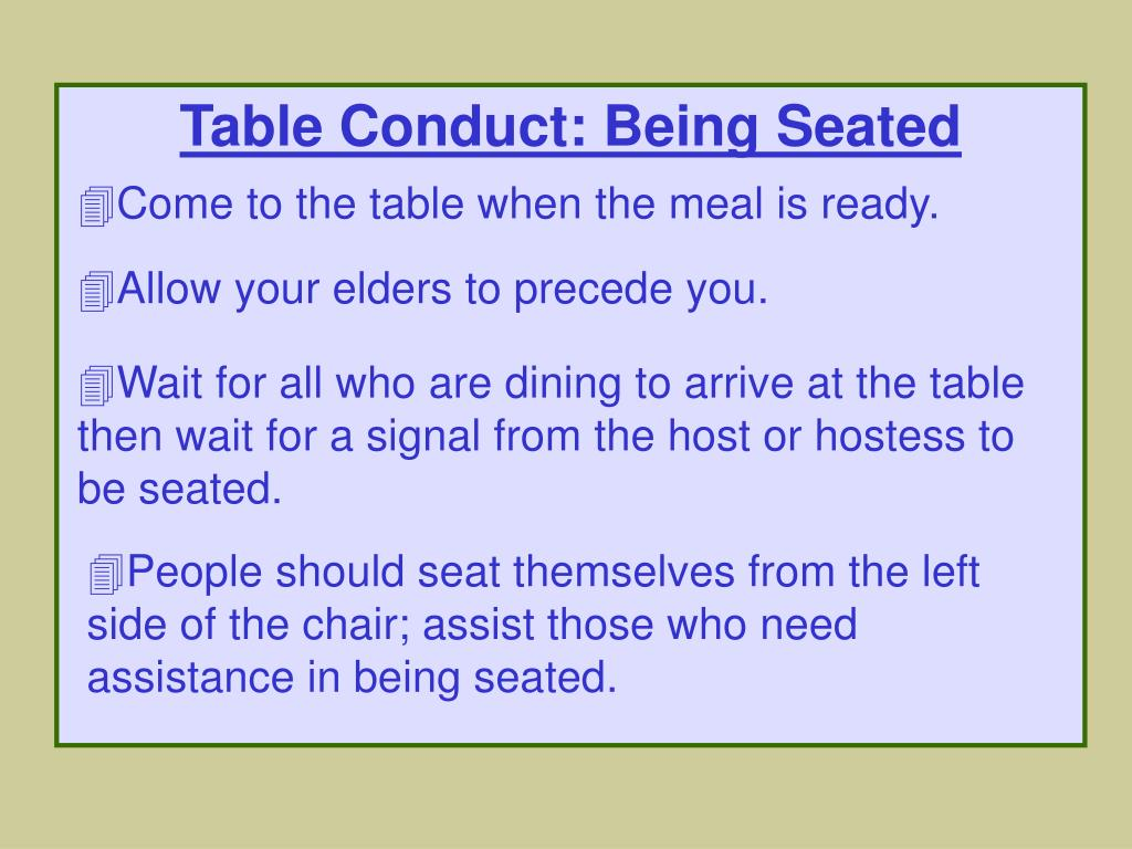 Table Conduct: Being Seated