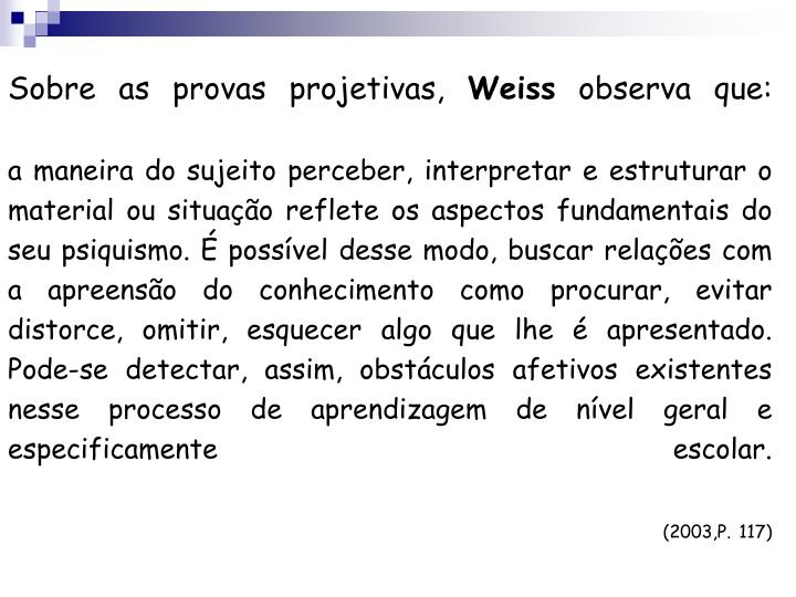 Sobre as provas projetivas,