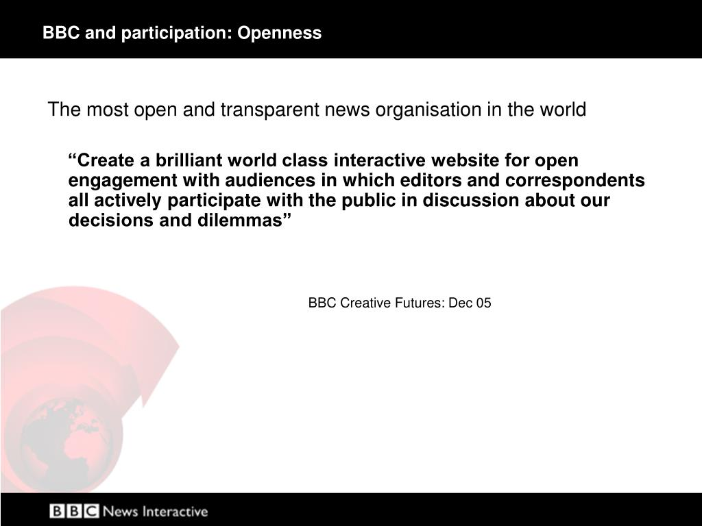 BBC and participation: Openness