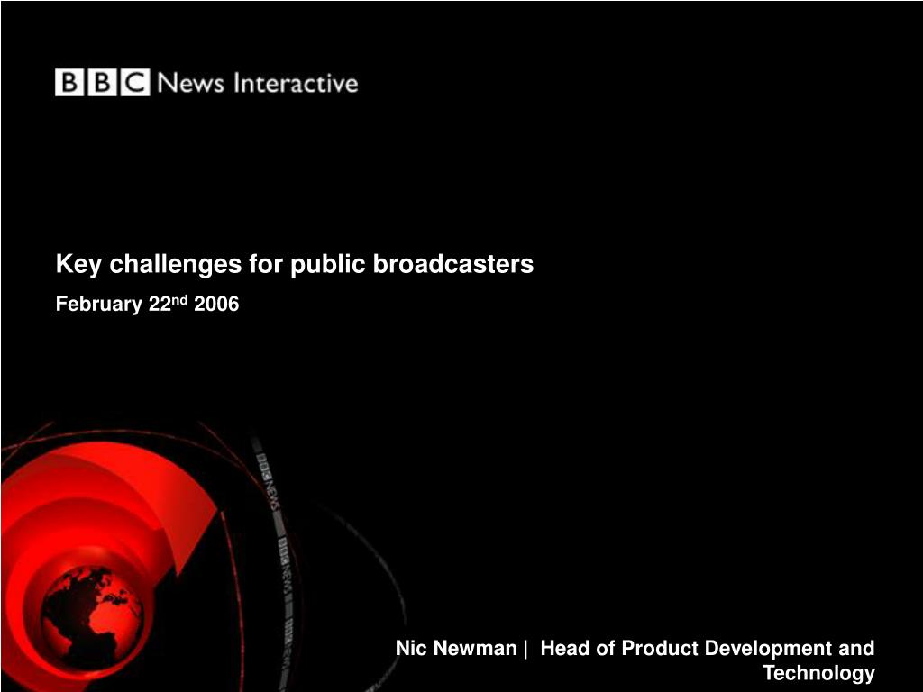 Key challenges for public broadcasters