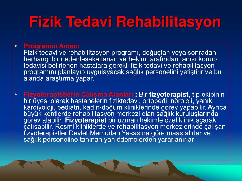 Fizik Tedavi Rehabilitasyon