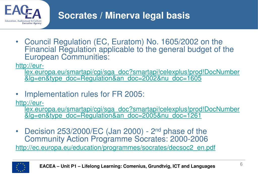 Socrates / Minerva legal basis