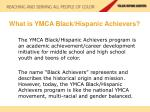 what is ymca black hispanic achievers