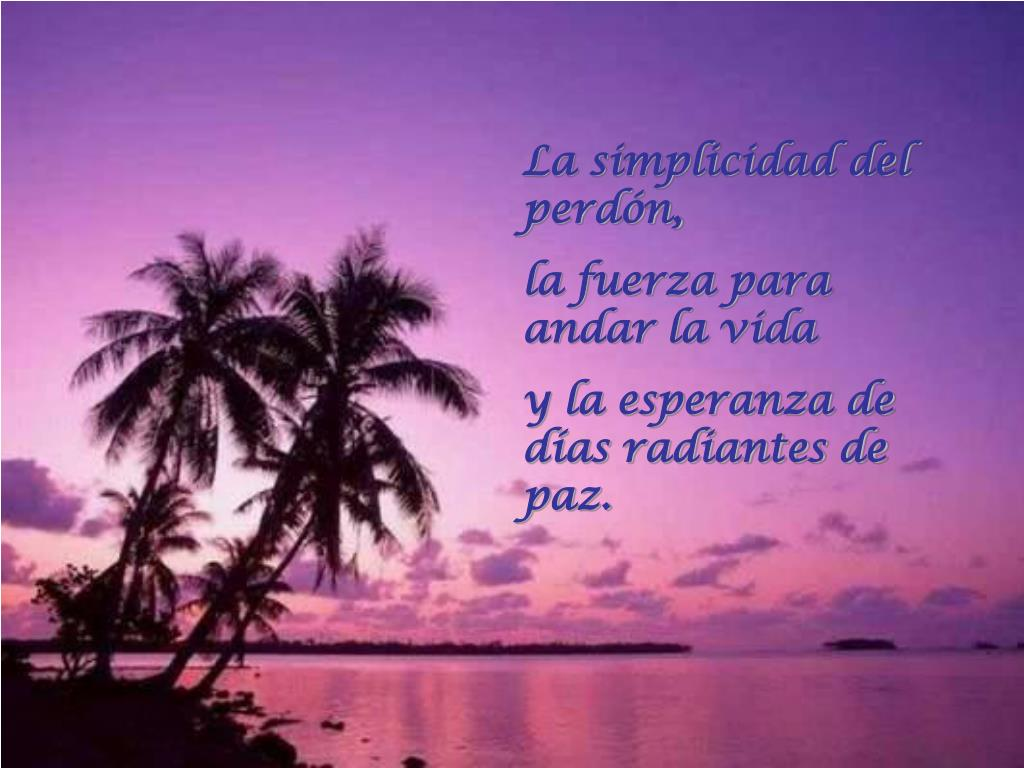 La simplicidad del perdón,