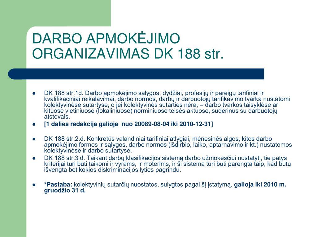 DARBO APMOKĖJIMO ORGANIZAVIMAS DK 188 str.