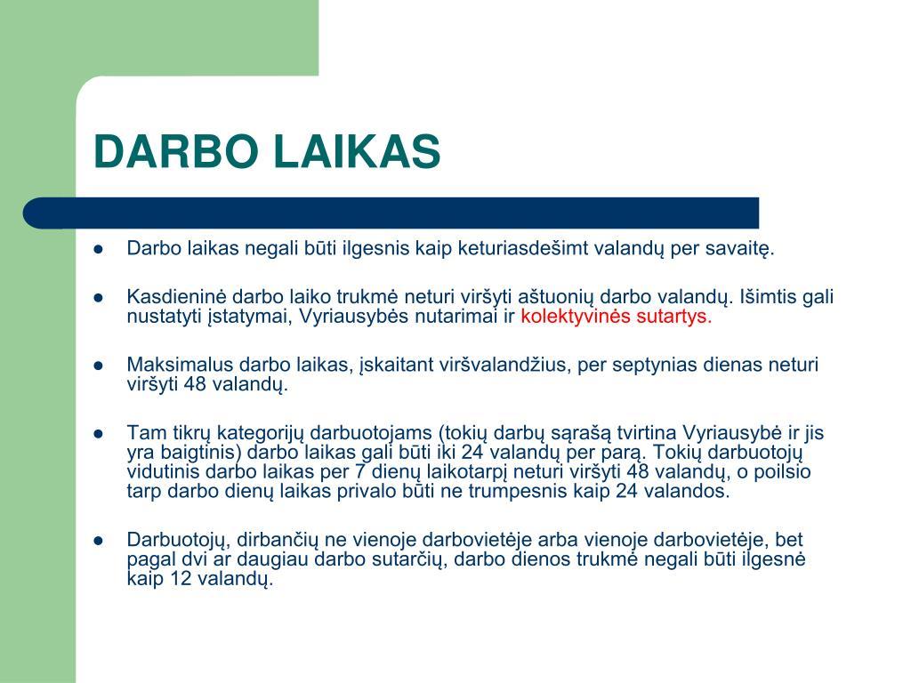 DARBO LAIKAS