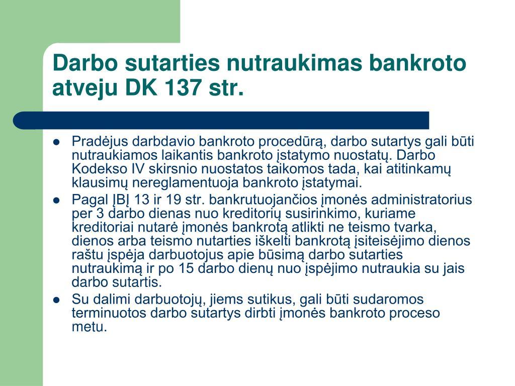 Darbo sutarties nutraukimas bankroto atveju DK 137 str.