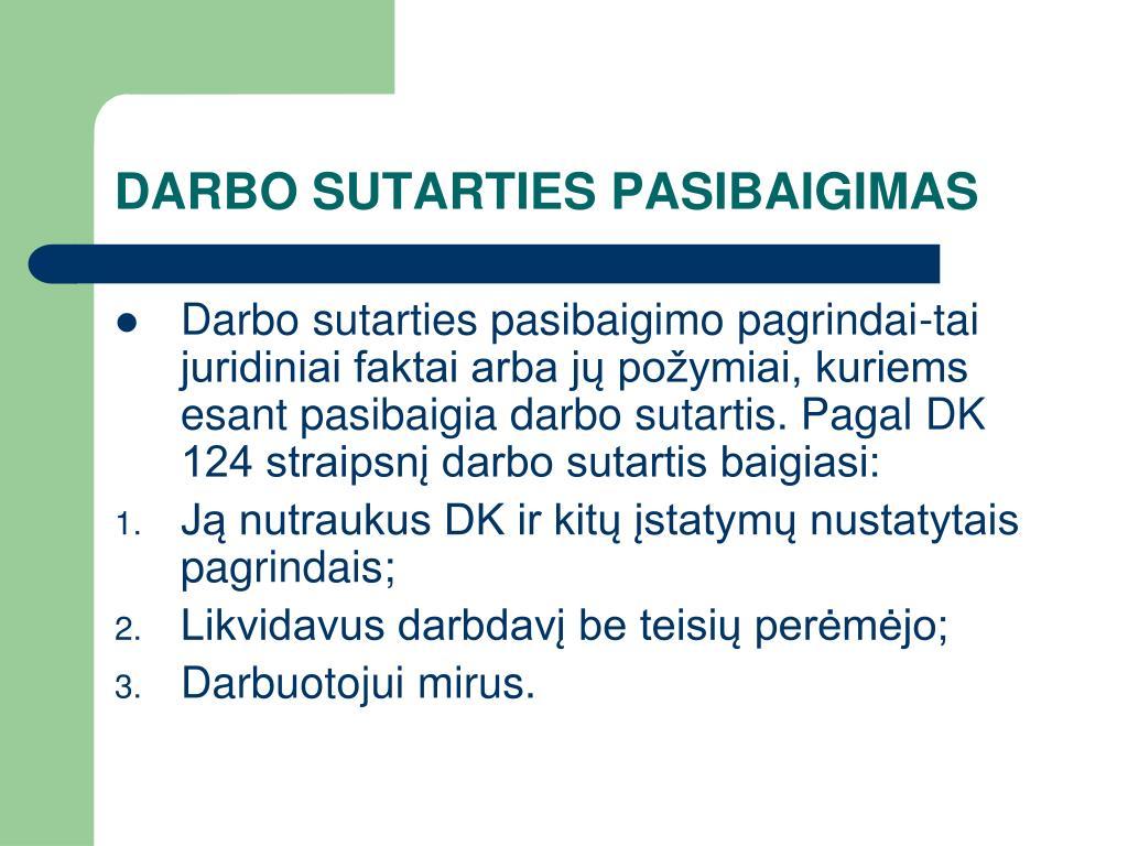 DARBO SUTARTIES PASIBAIGIMAS