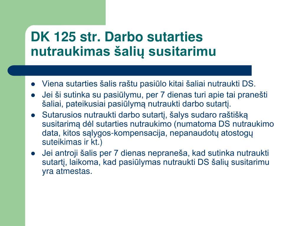 DK 125 str. Darbo sutarties nutraukimas šalių susitarimu