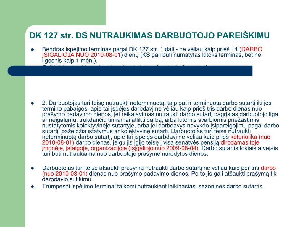 DK 127 str. DS NUTRAUKIMAS DARBUOTOJO PAREIŠKIMU