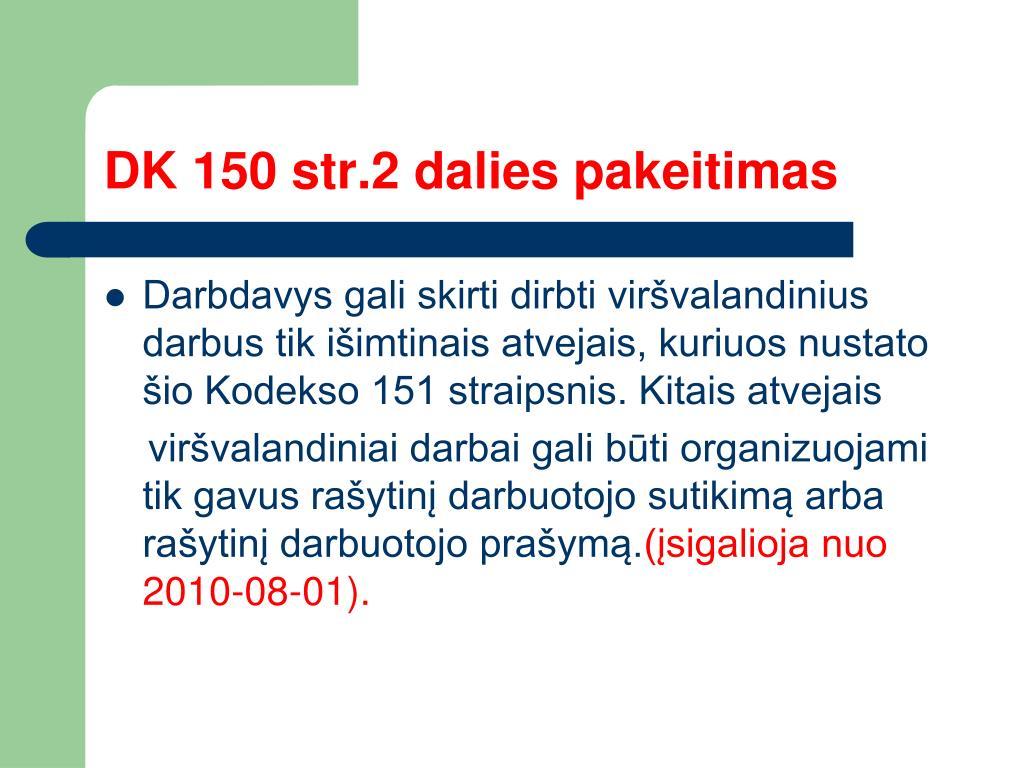 DK 150 str.2 dalies pakeitimas