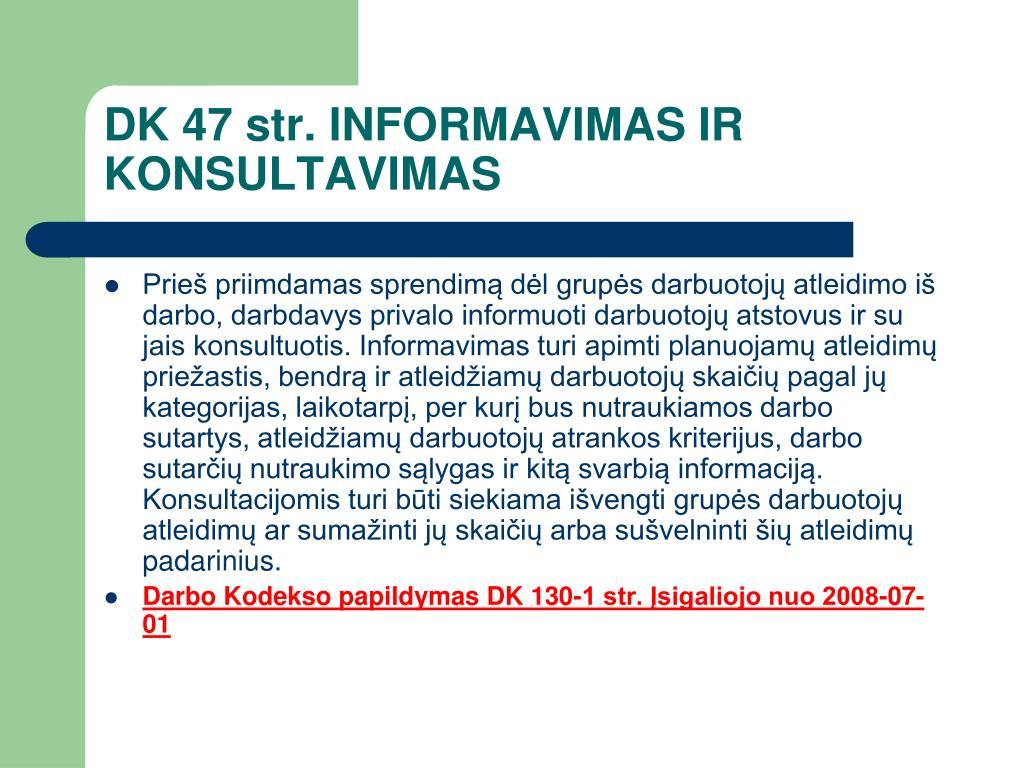 DK 47 str. INFORMAVIMAS IR KONSULTAVIMAS