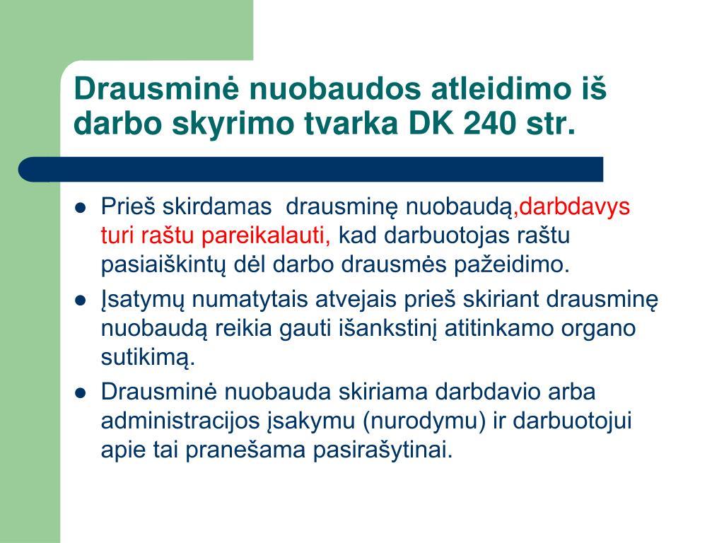 Drausminė nuobaudos atleidimo iš darbo skyrimo tvarka DK 240 str.