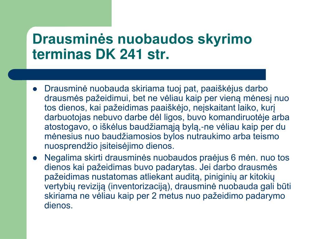 Drausminės nuobaudos skyrimo terminas DK 241 str.