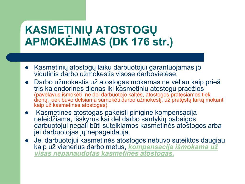 KASMETINIŲ ATOSTOGŲ APMOKĖJIMAS (DK 176 str.)
