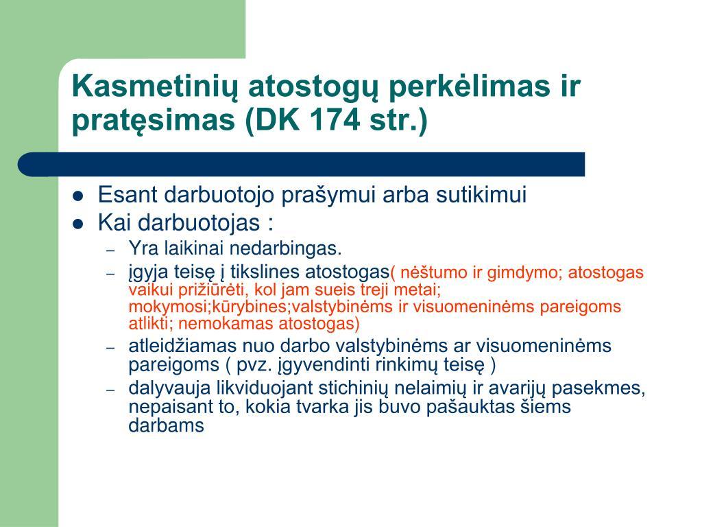 Kasmetinių atostogų perkėlimas ir pratęsimas (DK 174 str.)