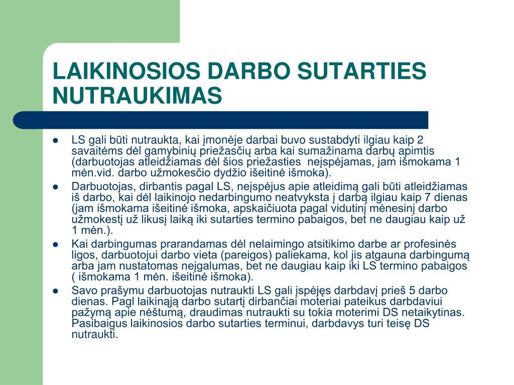 LAIKINOSIOS DARBO SUTARTIES NUTRAUKIMAS