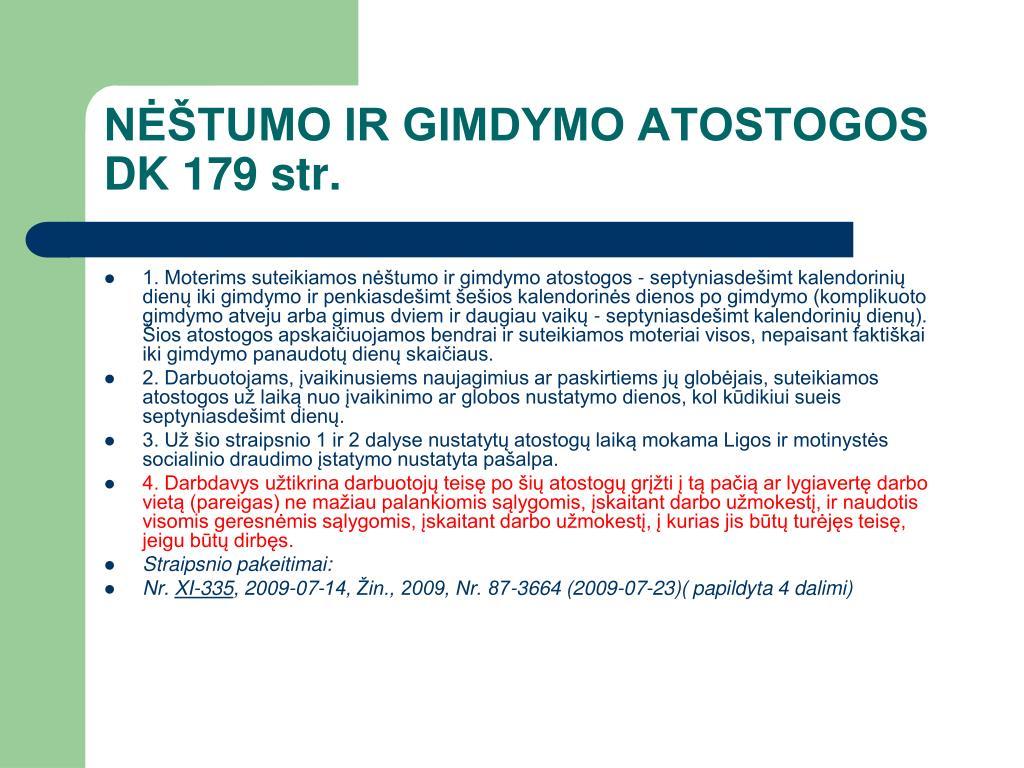 NĖŠTUMO IR GIMDYMO ATOSTOGOS DK 179 str.