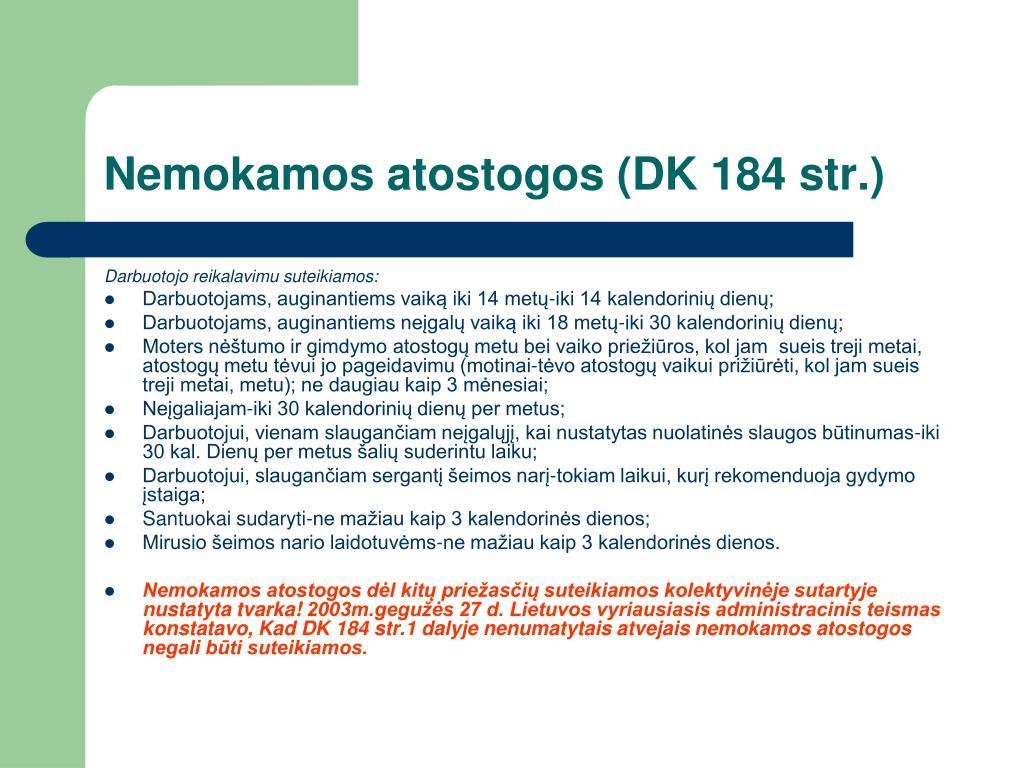 Nemokamos atostogos (DK 184 str.)