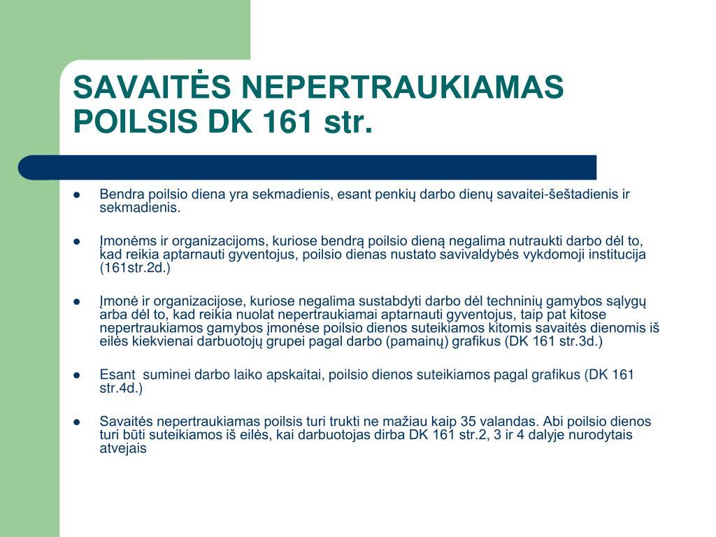 SAVAITĖS NEPERTRAUKIAMAS POILSIS DK 161 str.