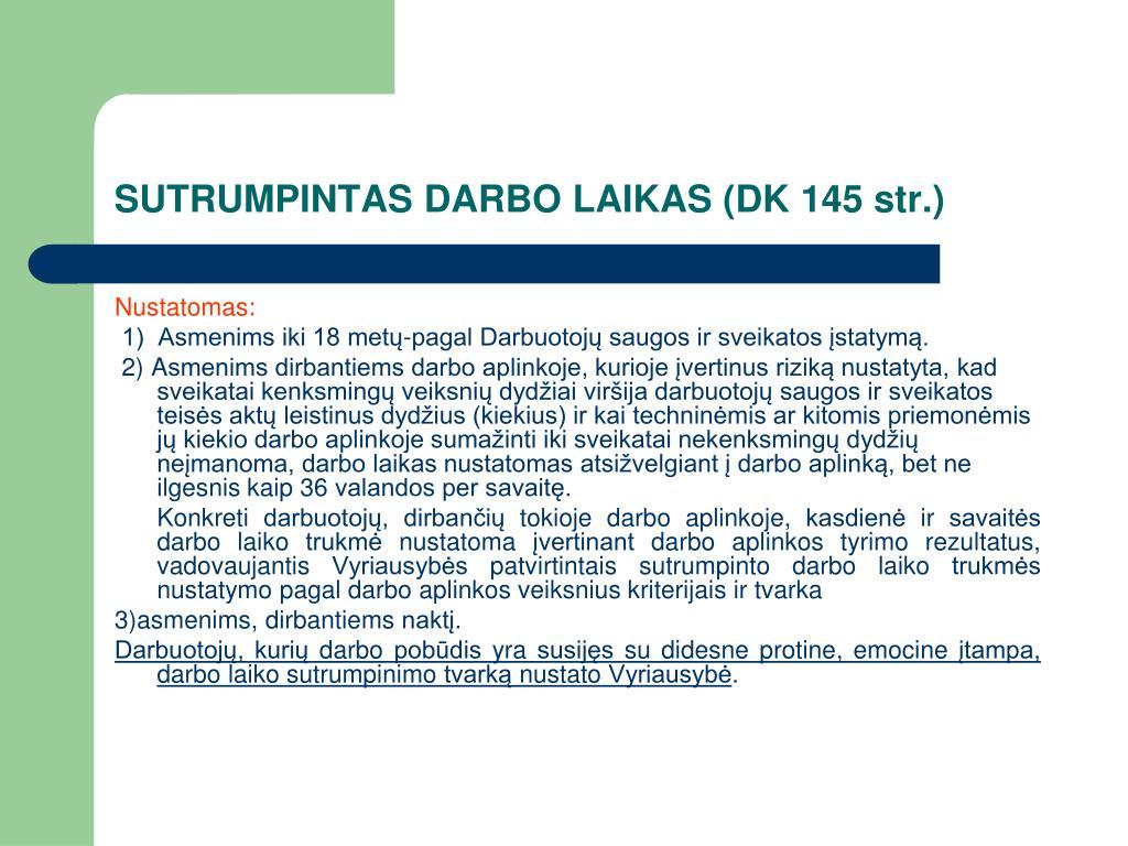 SUTRUMPINTAS DARBO LAIKAS (DK 145 str.)