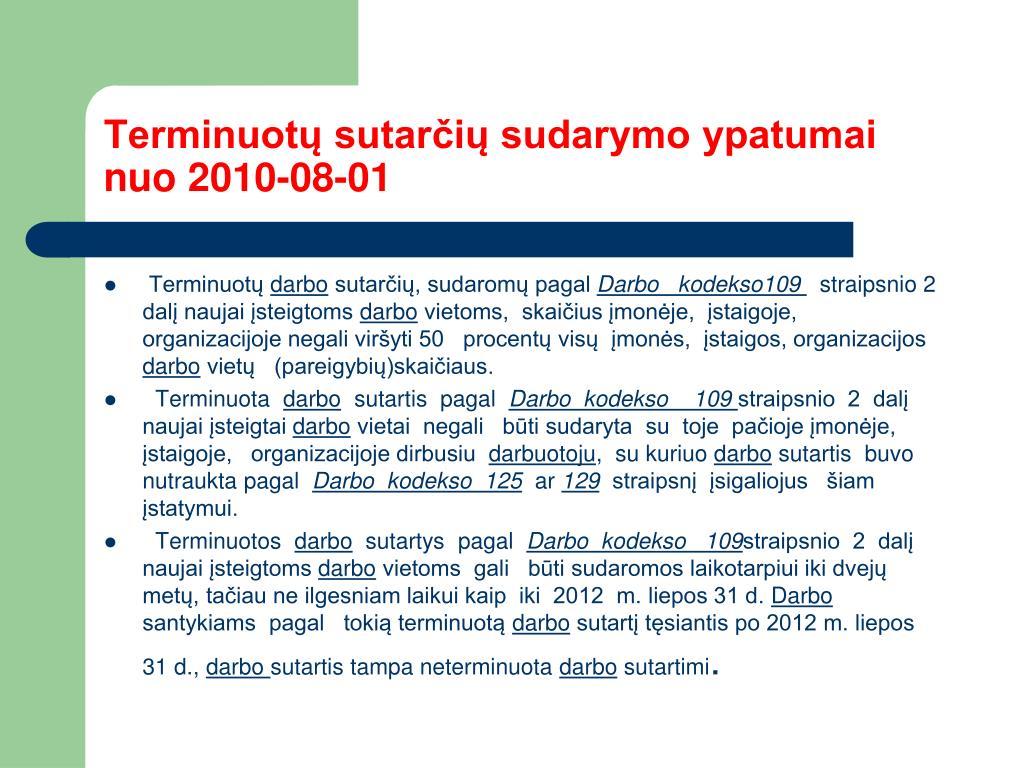 Terminuotų sutarčių sudarymo ypatumai nuo 2010-08-01