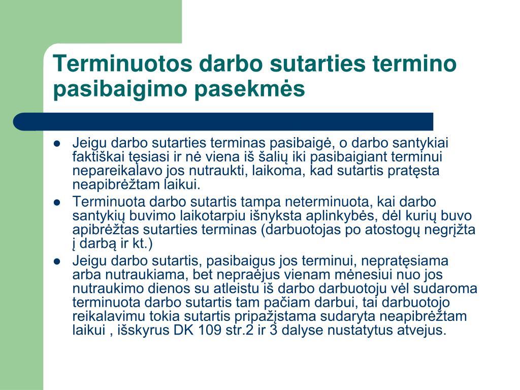 Terminuotos darbo sutarties termino pasibaigimo pasekmės