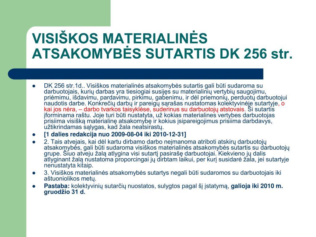 VISIŠKOS MATERIALINĖS ATSAKOMYBĖS SUTARTIS DK 256 str.
