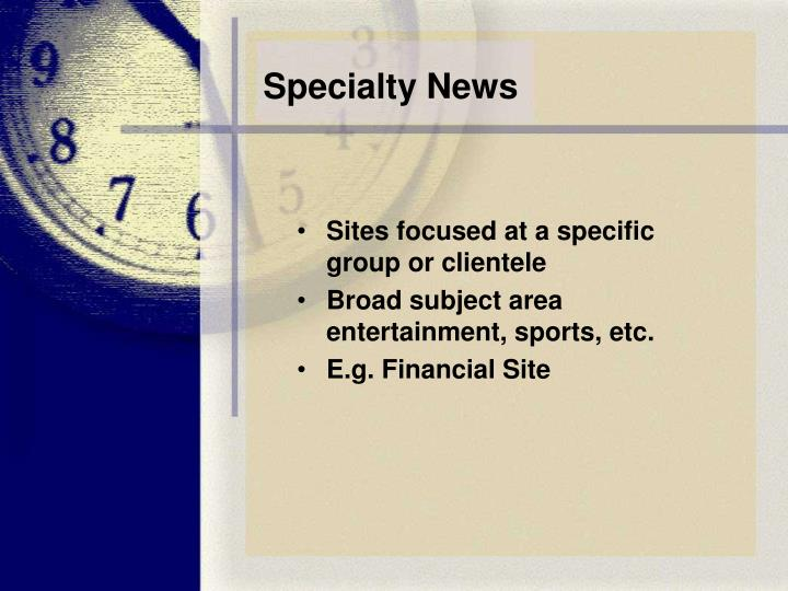 Specialty News