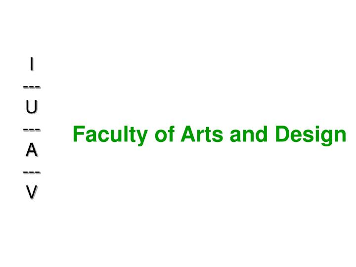 Faculty of arts and design
