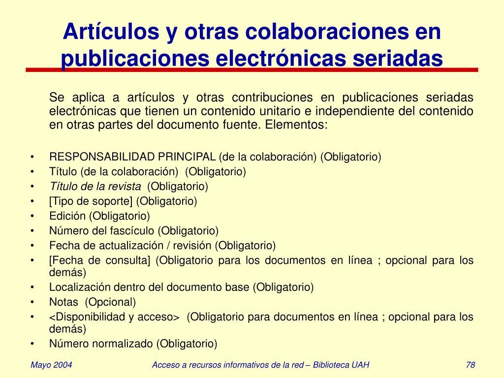 Artículos y otras colaboraciones en publicaciones electrónicas seriadas